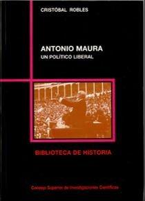 Antonio maura un politico liberal