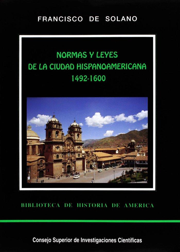 Normas y leyes de la ciudad hispanoamericana. vol. i (1492-1