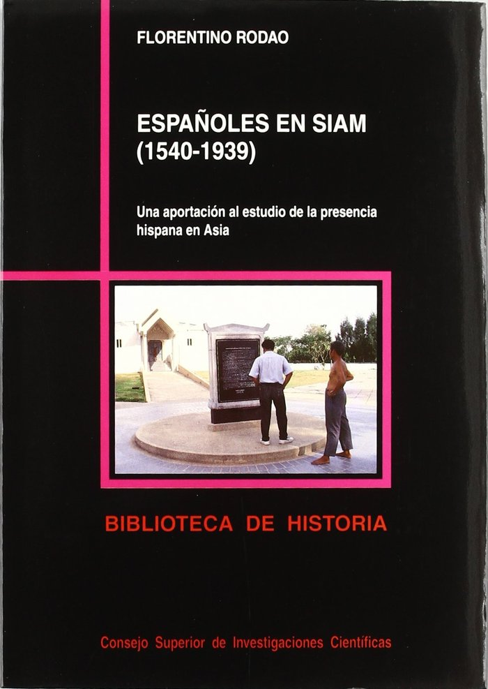 Españoles en siam (1540-1939)