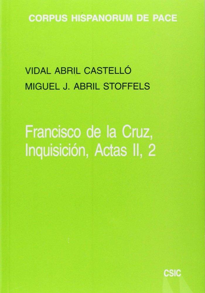 Inquisicion. actas ii/2. derecho moral, teologia y politica