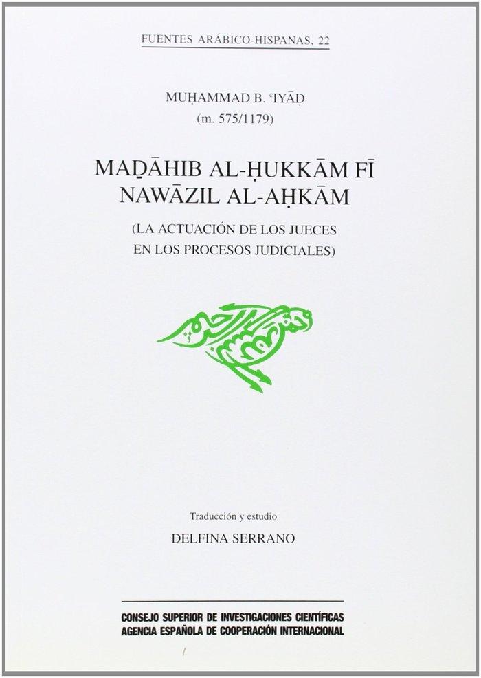 Madahib al-hukkam fi nawazil al-ahkam (la actuacion de los j