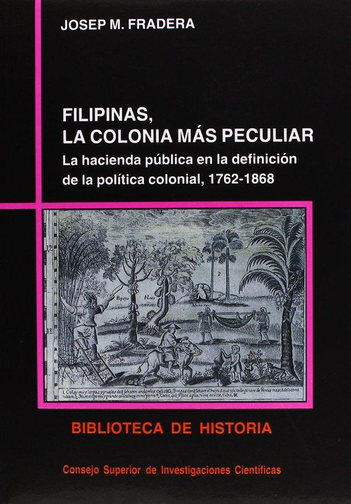 Filipinas, la colonia mas peculiar