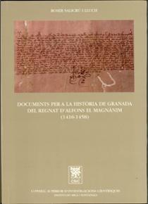 Documents per a la historia granada regnat dalfons magnamin