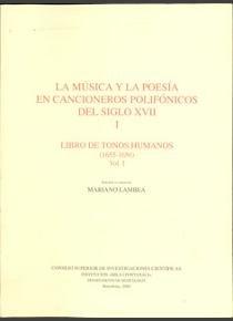 Musica y la poesia en cancioneros polifonicos del siglo xvii