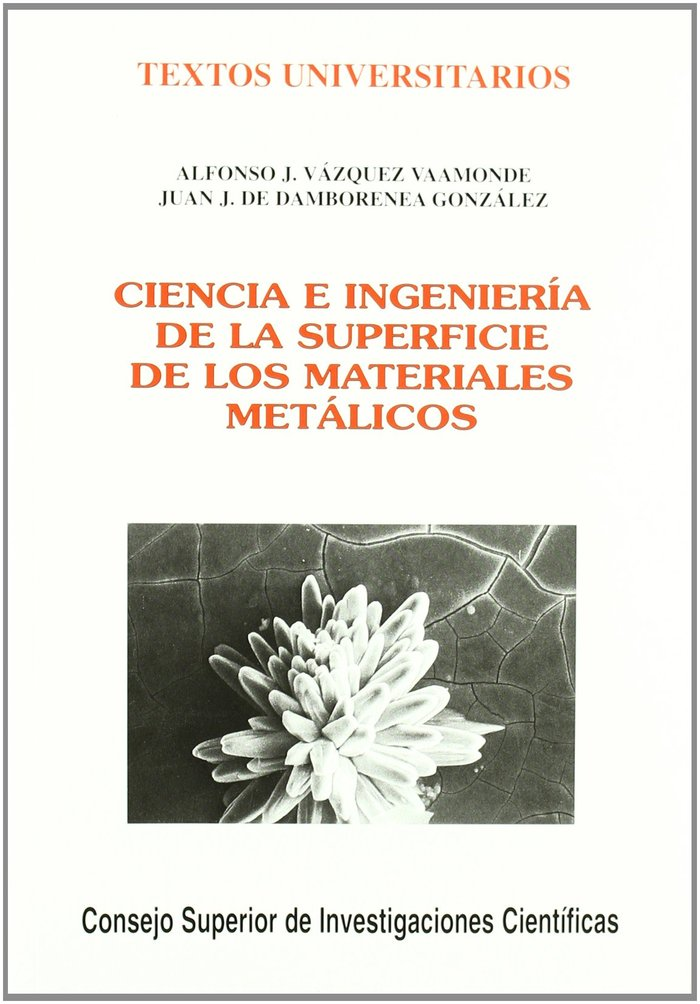 Ciencia e ingenieria de la superficie de los materiales meta