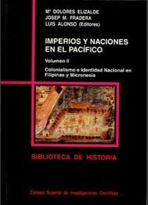 Imperios y naciones en el pacifico. vol. ii. colonialismo e