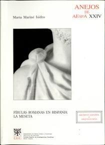 Fibulas romanas en hispania: la meseta