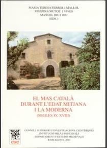 Mas catal· durant l'edat mitjana i la moderna (segles ix-xvi
