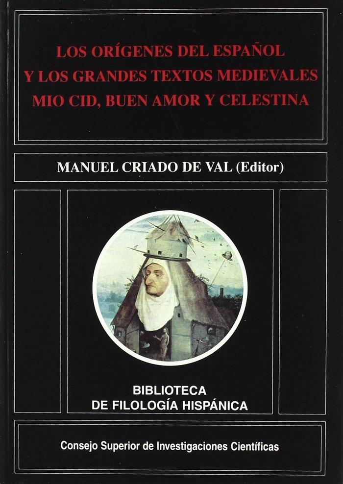 Origenes del español y los grandes textos medievales mio cid