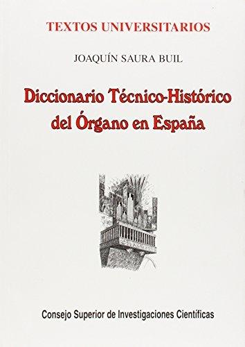 Dic.tecnico historico del organo en españa