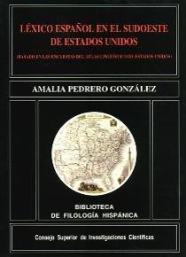 Lexico español en el sudoeste de estados unidos