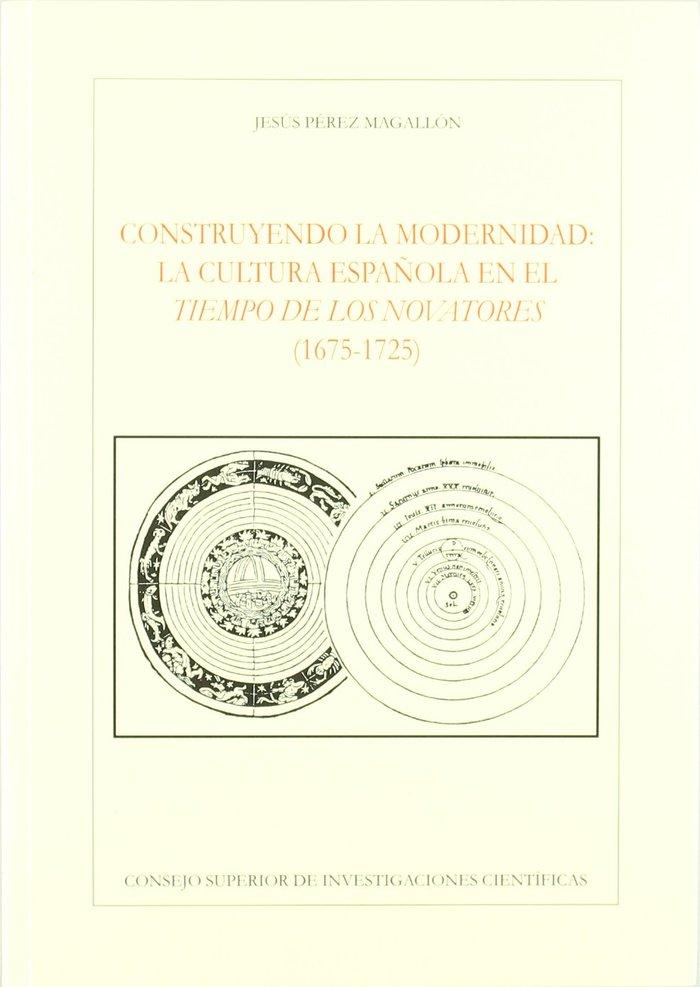 Construyendo la modernidad cultura española tiempo novatores