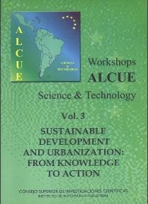 Workshops alcue science & technology. vol. 3. sustainable de