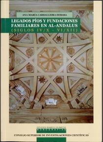 Legados pios y fundaciones familiares en al andalus