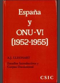 España y onu. la cuestion española. tomo vi (1952-1955). est