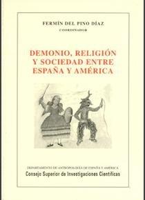 Demonio, religion y sociedad entre españa y america