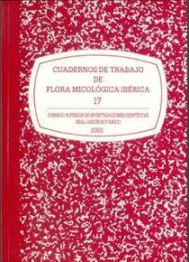 Cuadernos de trabajo de flora micologica iberica. vol. 17