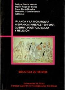 Irlanda y la monarquia hispanica: kinsale 1601-2001