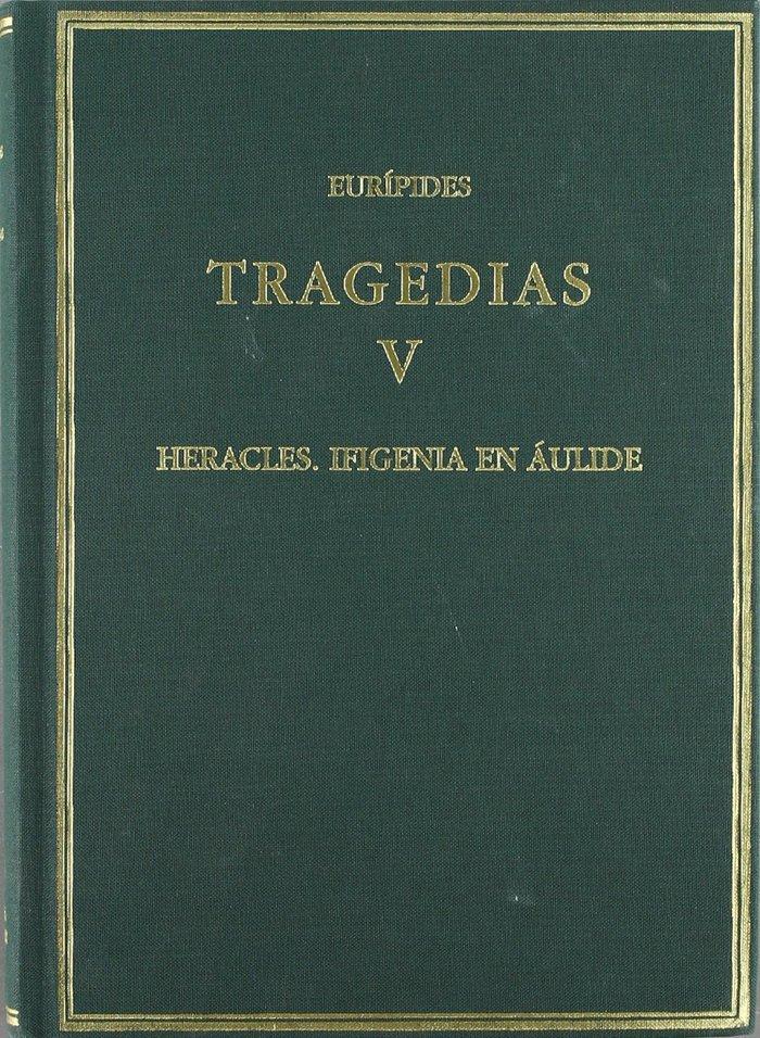 Tragedias vol v heracles ifigenia en aulide
