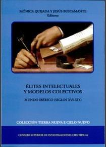 Elites intelectuales y modelos colectivos