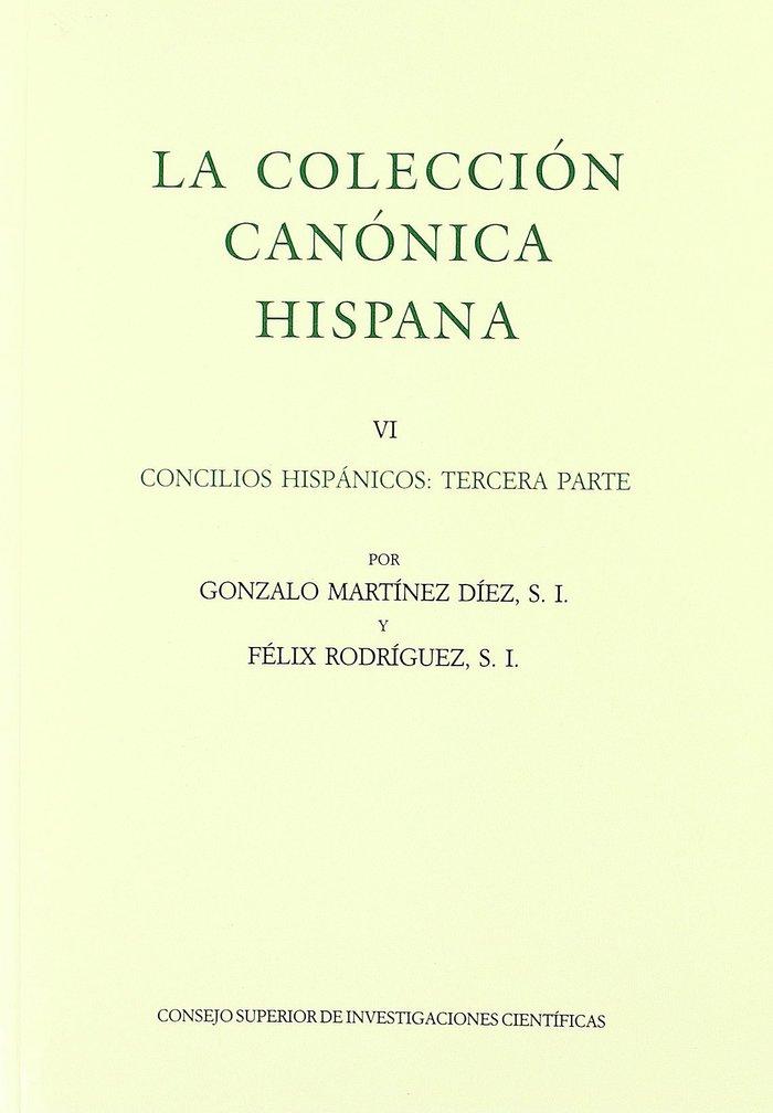 Coleccion canonica hispana. tomo vi. concilios hispanicos te