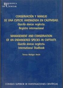 Conservacion y manejo de una especie amenazada en cautivida