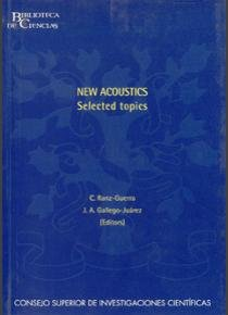 New acoustics, selected topics