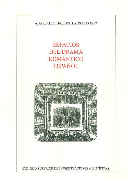 Espacios del drama romantico español