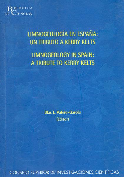 Limnogeologia en españa:un tributo a kerry kelts