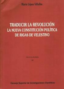 Traducir la revolucion la nueva constitucion politica rigas