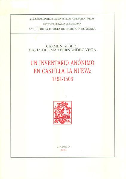 Un inventario anonimo en castilla la nueva 1494-1506