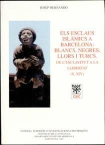 Els esclaus islamics a barcelona blancs negres llors i turcs