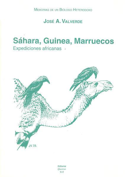Memorias de un biologo heterodoxo vol.iii sahara guinea