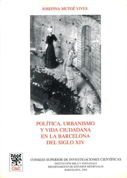 Politica urbanismo vida ciudadana barcelona siglo xiv