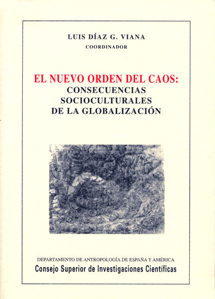 Nuevo orden del caos consecuencias socioculturales globaliza