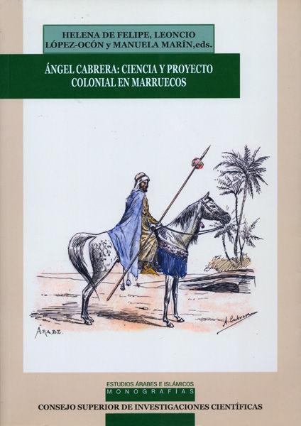 Angel cabrera ciencia y proyecto colonial en marruecos