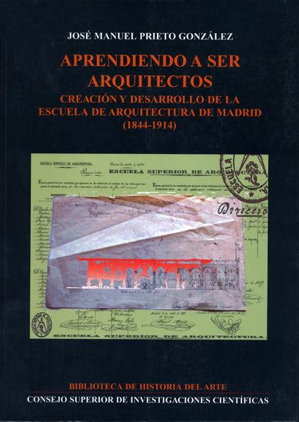 Aprendiendo a ser arquitectos 1844-1914