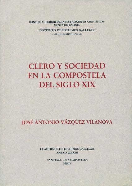 Clero y sociedad en la compostela siglo xix