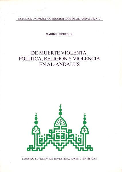 Murte violenta politica religion y violencia en al-andalus