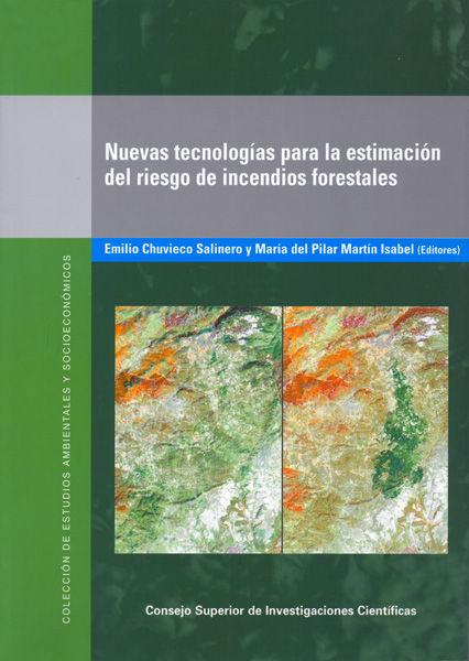 Nuevas tecnologias para estimacion riesgos incendios foresta