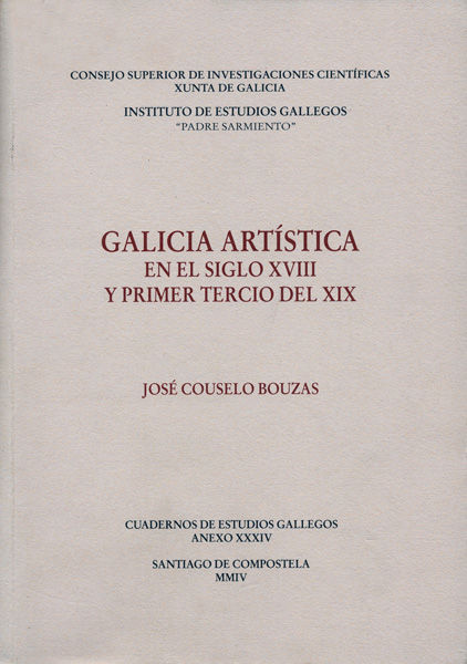 Galicia artistica en el siglo xviii y primer tercio del xix