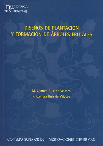 Diseños plantacion formacion de arboles frutales