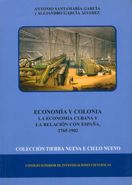 Economia cubana y la relacion con españa 1765-1902