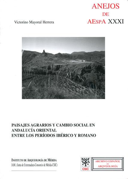 Paisajes agrarios cambio social and.oriental entre periodos