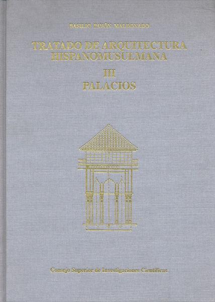 Tratado arquit.hispanomusulmana iii palacios