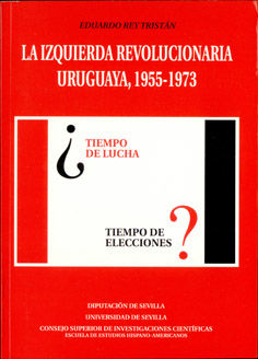 Izquierda revolucionaria uruguaya 1955-1973