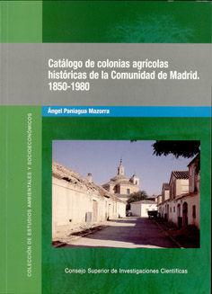 Catalogo colonias agricolas historicas comunidad de madrid
