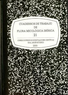 Cuadernos trabajo 21 flora micologica iberica