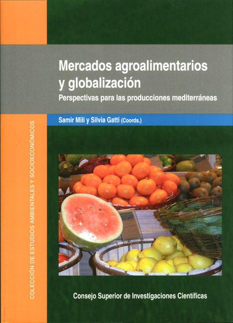 Mercados agroalimentarios y globalizacion