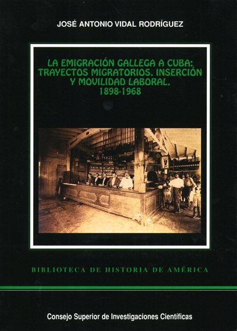 Emigracion gallega a cuba trayectos migratorios